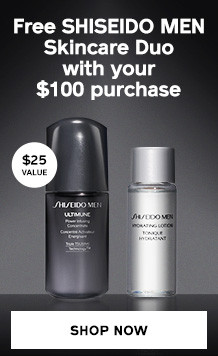 FREE Men's Skincare Duo with $100 Purchase. SHOP NOW