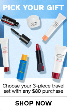 Pick Your Gift. Choose a FREE 3-piece travel set with your $80 purchase. SHOP NOW