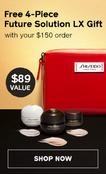FREE Future Solution LX Gift when you spend $150. SHOP NOW