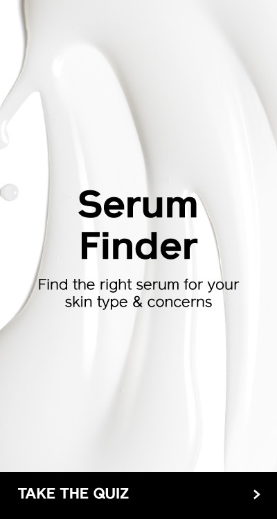 Serum Finder. Find the serum that's right for you. TAKE THE QUIZ.