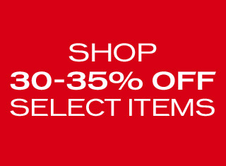 Shop 30% - 35% off select items.