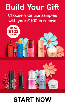 Build Your Gift. Choose 4 deluxe samples  with your $100 purchase. SHOP NOW